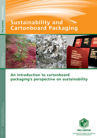 Sustainability and Cartonboard Packaging - UPDATE 2010